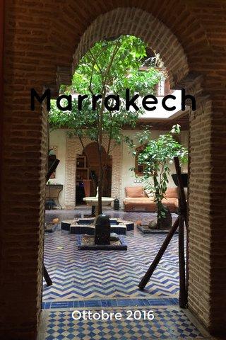 Marrakech Ottobre 2016