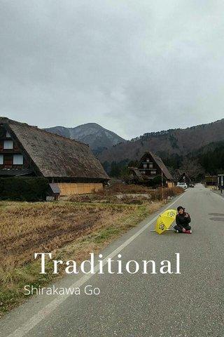 Traditional Shirakawa Go
