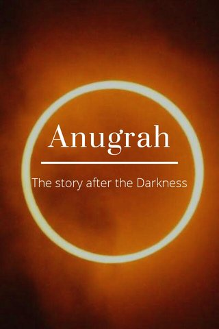 Anugrah The story after the Darkness