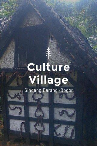 Culture Village Sindang Barang -Bogor