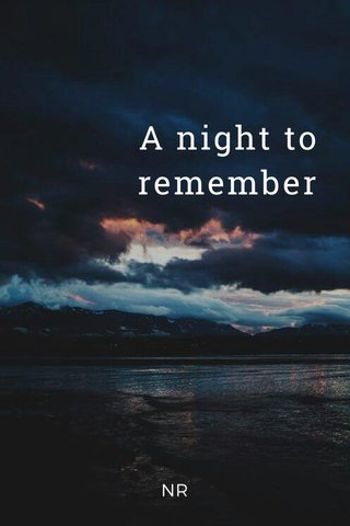 A night to remember NR