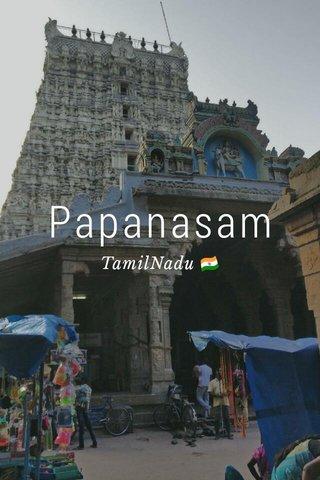 Papanasam TamilNadu 🇮🇳