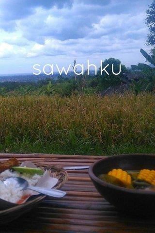 sawahku