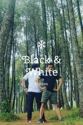 Black & White Human