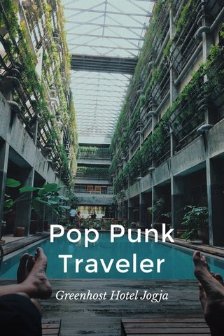 Pop Punk Traveler Greenhost Hotel Jogja