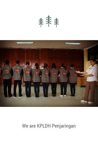 We are KPLDH Penjaringan