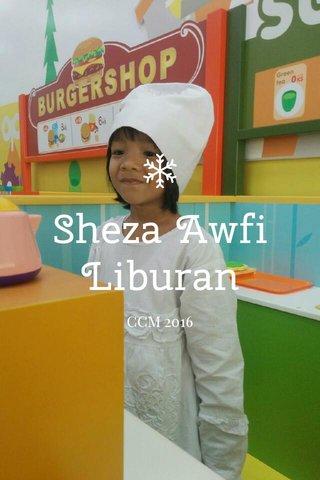Sheza Awfi Liburan CCM 2016