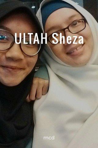 ULTAH Sheza mcd