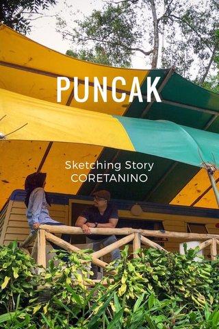 PUNCAK Sketching Story CORETANINO