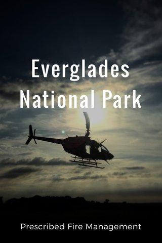 Everglades National Park Prescribed Fire Management