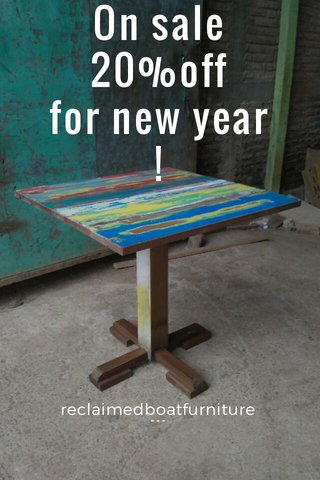 On sale 20%off for new year ! reclaimedboatfurniture ﹉