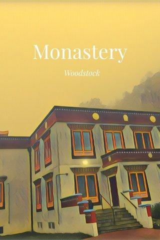 Monastery Woodstock