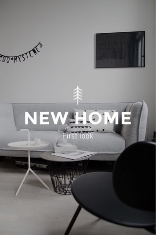 NEW HOME First look