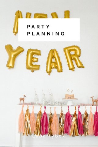 PARTY PLANNING Lapartybox