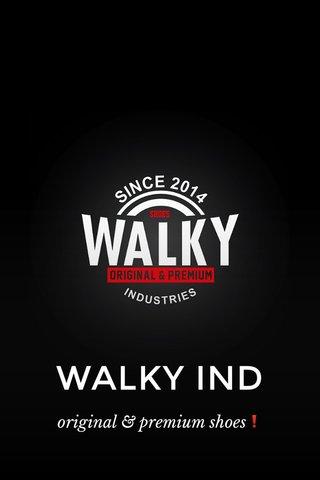 WALKY IND original & premium shoes❗️