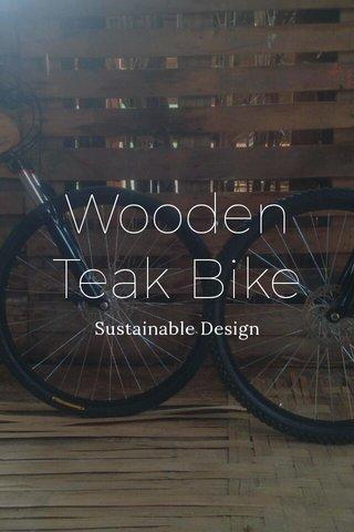 Wooden Teak Bike Sustainable Design