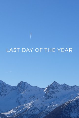 LAST DAY OF THE YEAR