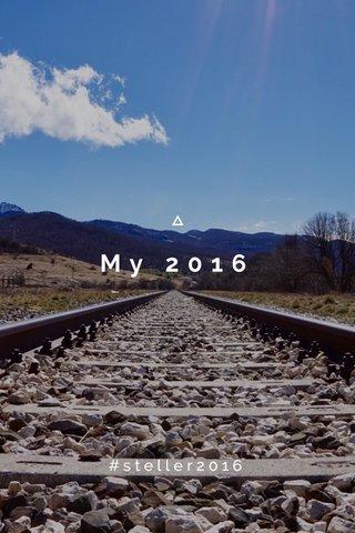 My 2016 #steller2016