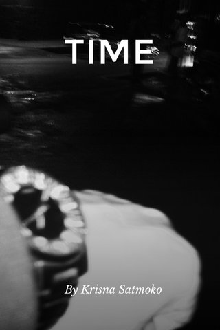 TIME By Krisna Satmoko