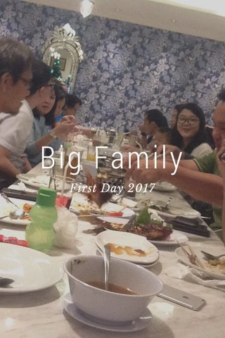 Big Family First Day 2017