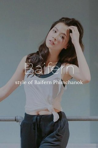 Baifern style of Baifern Phimchanok