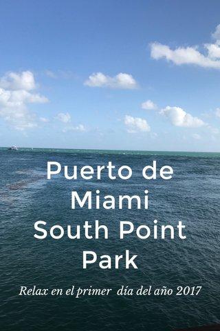 Puerto de Miami South Point Park Relax en el primer día del año 2017