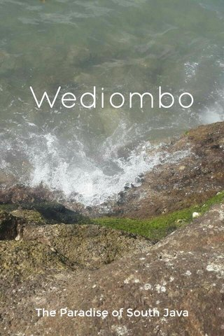 Wediombo The Paradise of South Java