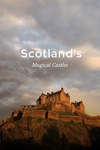 Scotland's Magical Castles