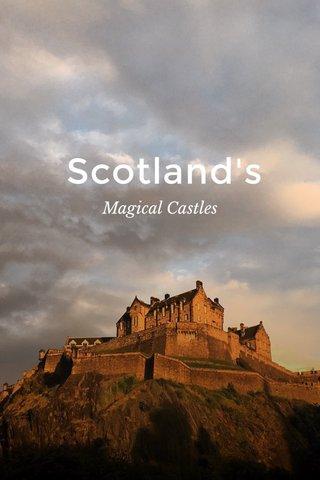 Scotland's Magical Castles