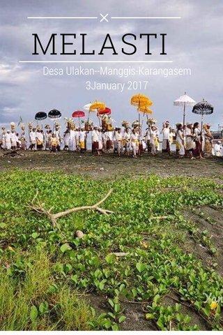 MELASTI Desa Ulakan--Manggis-Karangasem 3January 2017