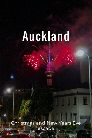 Auckland Christmas and New Years Eve escape