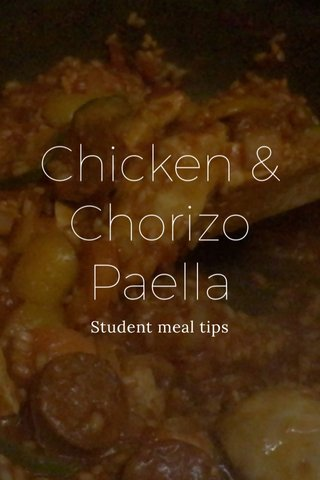 Chicken & Chorizo Paella Student meal tips