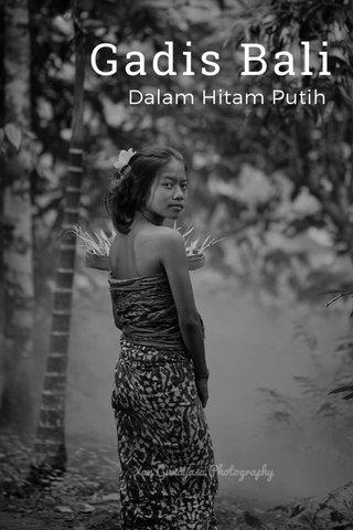 Gadis Bali Dalam Hitam Putih