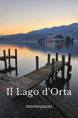 Il Lago d'Orta #stellerplaces