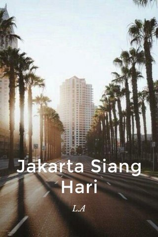 Jakarta Siang Hari L.A