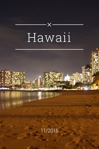 Hawaii 11/2016