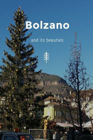 Bolzano and its beauties