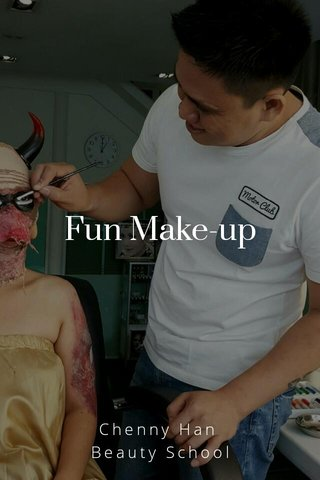 Fun Make-up Chenny Han Beauty School