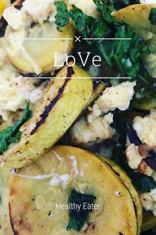 LoVe Healthy Eater