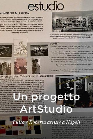 Un progetto ArtStudio Luisa e Roberta artiste a Napoli