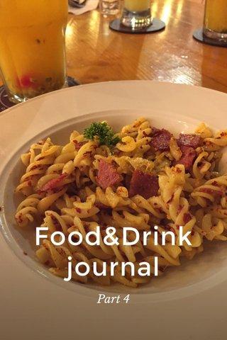 Food&Drink journal Part 4
