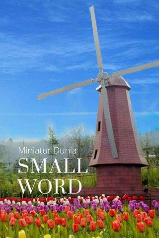 SMALL WORD Miniatur Dunia