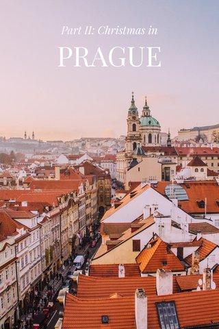 PRAGUE Part II: Christmas in