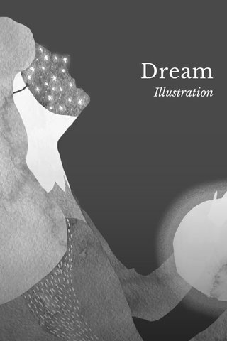 Dream Illustration