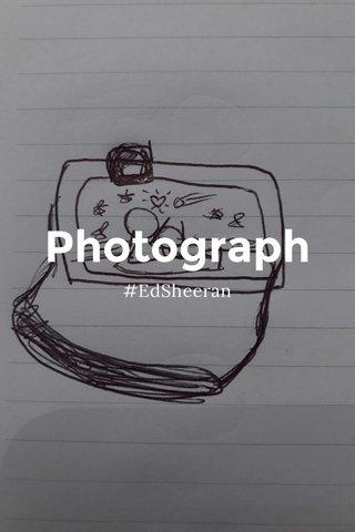 Photograph #EdSheeran