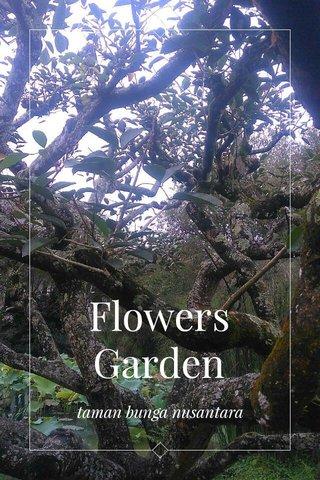 Flowers Garden taman bunga nusantara