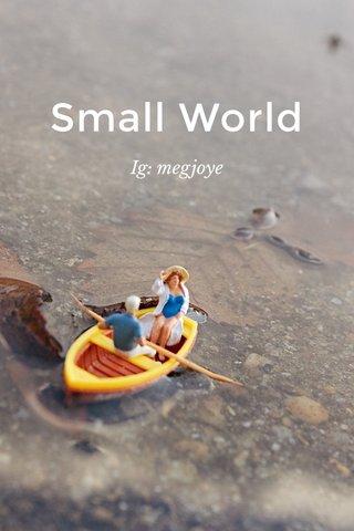 Small World Ig: megjoye