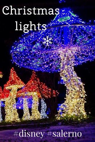 Christmas lights #disney #salerno