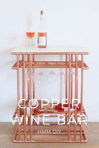 COPPER WINE BAR HMM DIY