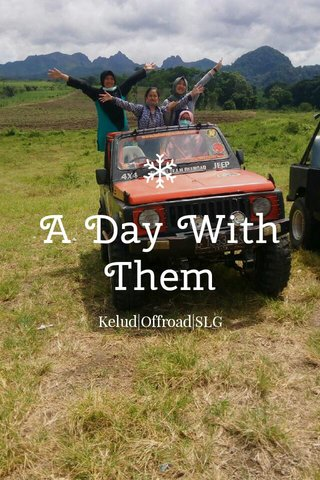 A Day With Them Kelud|Offroad|SLG